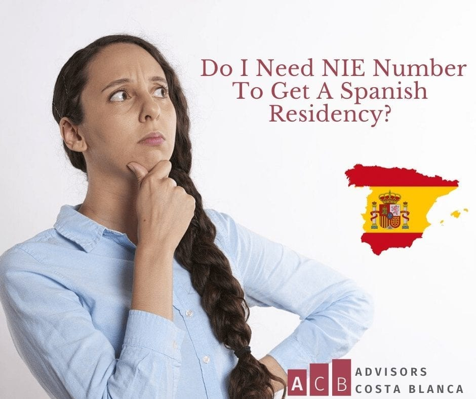Do I Need NIE Number To Get A Spanish Residency Alicante?