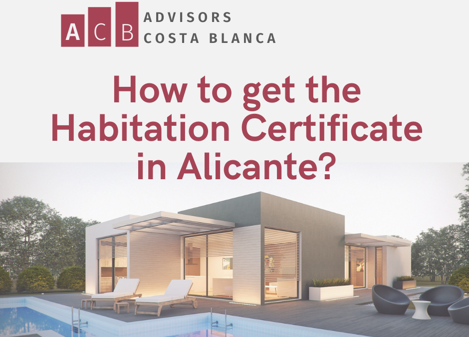 How to get the Habitation Certificate in Alicante?